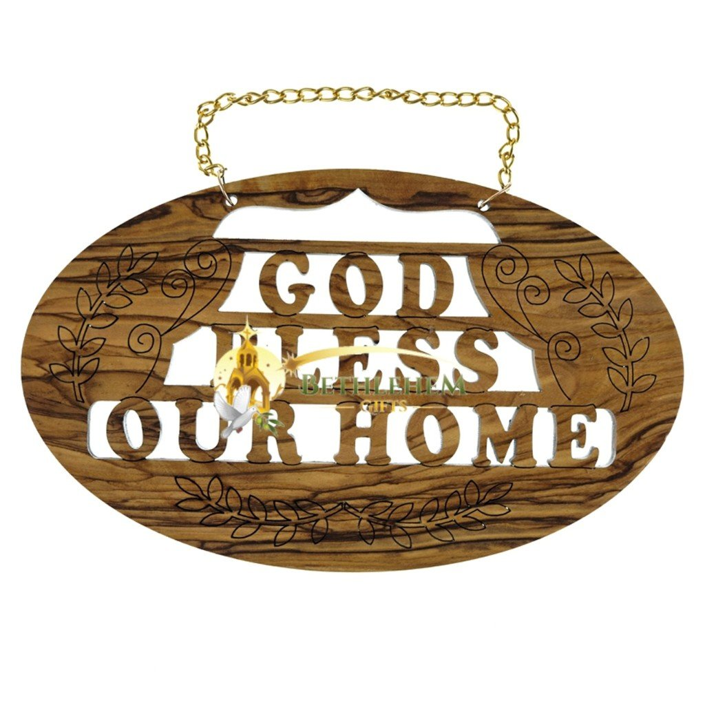 God Bless our Home